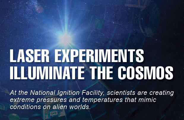 Laser Experiments Illuminate the Cosmos