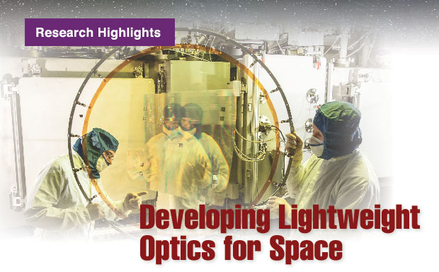 Article title: Developing Lightweight Optics for Space; photograph of diffractive membrane optics being prepared at Livermore.