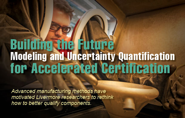 Article title: Building the Future Modeling and Uncertainty Quantification for Accelerated Certification