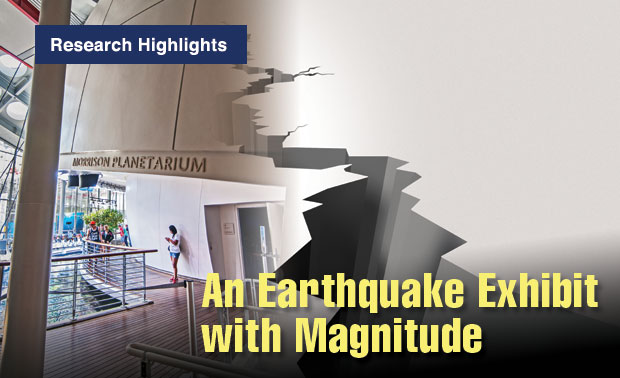 Article title: An Earthquake Exhibit with Magnitude; photo of the California Academy of Sciences.