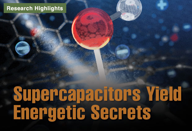 Article title: Supercapacitors Yield Energetic Secrets