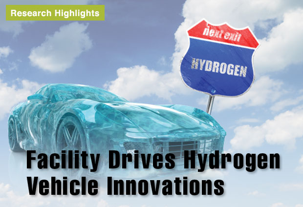 Facility Drives Hydrogen Vehicle Innovations