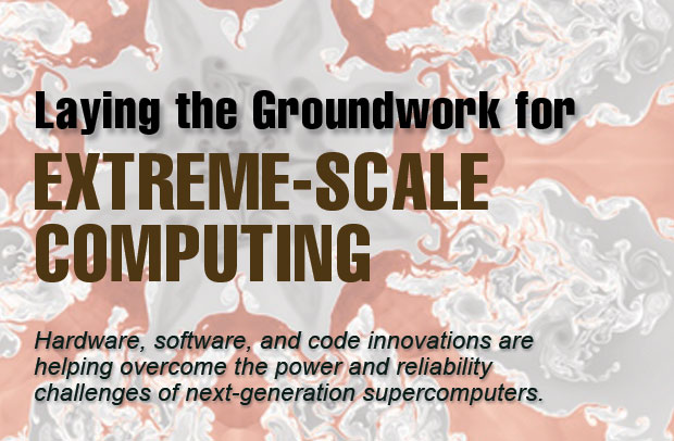 Laying the Groundwork for Extreme-Scale Computing